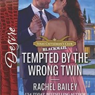 REVIEW: Tempted by the Wrong Twin by Rachel Bailey