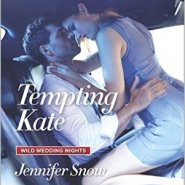 REVIEW: Tempting Kate by Jennifer Snow