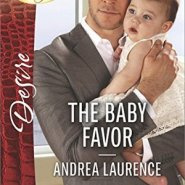 REVIEW: The Baby Favor  by Andrea Laurence
