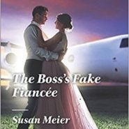 REVIEW: The Boss's Fake Fiancee by Susan Meier