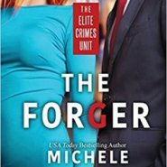 Spotlight & Giveaway: The Forger by Michele Hauf