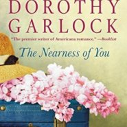 Spotlight & Giveaway: The Nearness of You by Dorothy Garlock