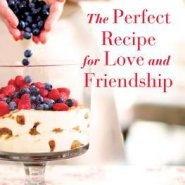 Spotlight & Giveaway: The Perfect Recipe for Love and Friendship by Shirley Jump