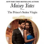 REVIEW: The Prince's Stolen Virgin by Maisey Yates