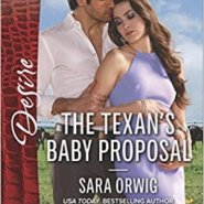 REVIEW: The Texan's Baby Proposal by Sara Orwig