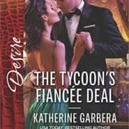 REVIEW: The Tycoon's Fiancee Deal  by Katherine Garbera