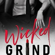 Spotlight & Giveaway: Wicked Grind by J. Kenner