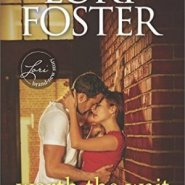 Spotlight & Giveaway: Worth the Wait by Lori Foster