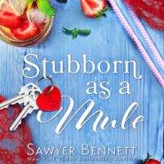 Spotlight & Giveaway: Stubborn as a Mule by Juliette Poe