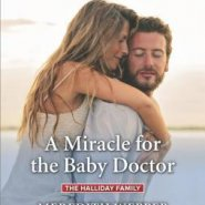 REVIEW: A Miracle for the Baby Doctor by Meredith Webber