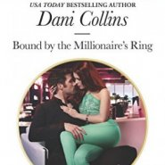 REVIEW: Bound by the Millionaire's Ring by Dani Collins