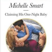 REVIEW: Claiming His One-Night Baby by Michelle Smart