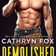 REVIEW: Demolished by Cathryn Fox