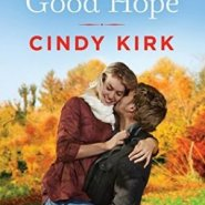 Spotlight & Giveaway: Forever in Good Hope by Cindy Kirk