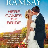 Spotlight & Giveaway: Here Comes the Bride by Hope Ramsay