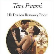 REVIEW: His Drakon Runaway Bride by Tara Pammi