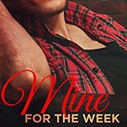 Spotlight & Giveaway: Mine for the Week by Erika Kelly