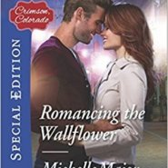 Spotlight & Giveaway: Romancing the Wallflower by Michelle Major