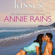 Spotlight & Giveaway: Stolen Kisses by Annie Rains