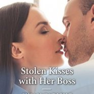REVIEW: Stolen Kisses with her Boss by Susan Carlisle