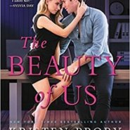 Spotlight & Giveaway: The Beauty of Us by Kristen Proby
