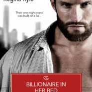 Spotlight & Giveaway: The Billionaire In Her Bed by Regina Kyle