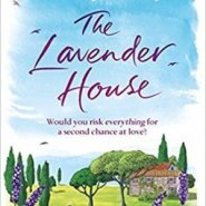 Spotlight & Giveaway: The Lavender House by Hilary Boyd