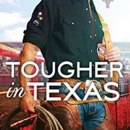 Spotlight & Giveaway: Tougher in Texas by Kari Lynn Dell