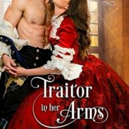Spotlight & Giveaway: Traitor in Her Arms by Shana Galen