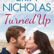 REVIEW: Turned Up by Erin Nicholas