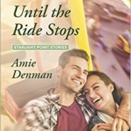 REVIEW: Until the Ride Stops by Amie Denman