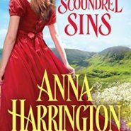 Spotlight & Giveaway: When the Scoundrel Sins by Anna Harrington