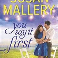 REVIEW: You Say It First by Susan Mallery