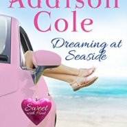 REVIEW: Dreaming at Seaside by Addison Cole