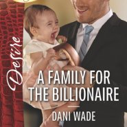 REVIEW: A Family for the Billionaire by Dani Wade