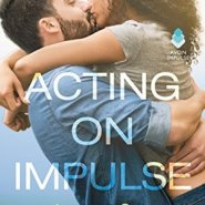 REVIEW: Acting on Impulse by Mia Sosa