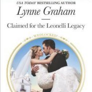 REVIEW: Claimed for the Leonelli Legacy by Lynne Graham