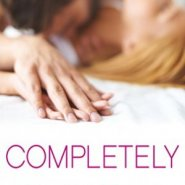 Spotlight & Giveaway: Completely by Ruthie Knox