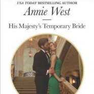 REVIEW: His Majesty's Temporary Bride by Annie West