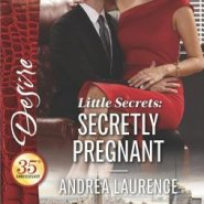 Spotlight & Giveaway: Secretly Pregnant by Andrea Laurence