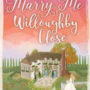 REVIEW: Marry Me at Willoughby Close  by Kate Hewitt
