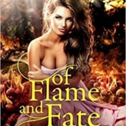 Spotlight & Giveaway: Of Flame and Fate by Cecy Robson