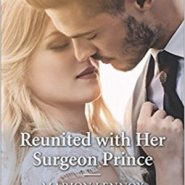 REVIEW: Reunited with her Surgeon Prince by Marion Lennox