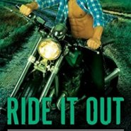 Spotlight & Giveaway: Ride It Out by Cara McKenna