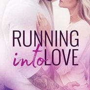 Spotlight & Giveaway: Running Into Love by Aurora Rose Reynolds