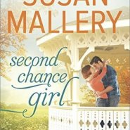 REVIEW: Second Chance Girl by Susan Mallery