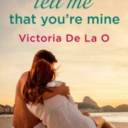 REVIEW: Tell Me That You're Mine by Victoria De La O