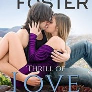 Spotlight & Giveaway: Thrill of Love by Melissa Foster