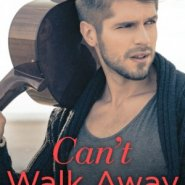REVIEW: Can't Walk Away by Sandy James