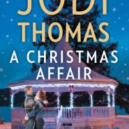 REVIEW: A Christmas Affair by Jodi Thomas